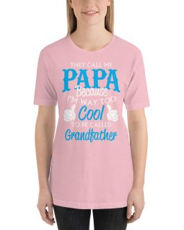 Called Papa too cool for Grandfather Short Sleeve T-shirt