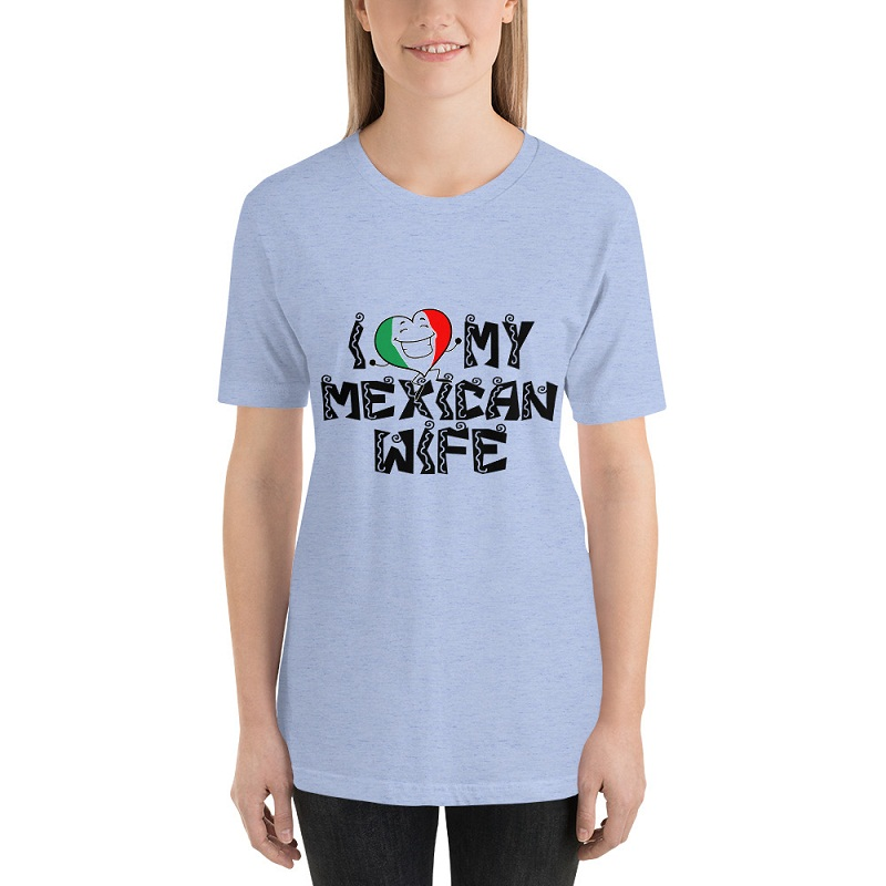 Love my Mexican wife Short Sleeve t-shirt - Power Day Sale