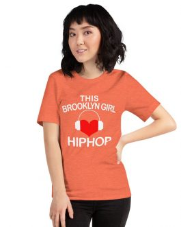 Brooklyn gril loves hip hop Unisex Short Sleeve T-shirts