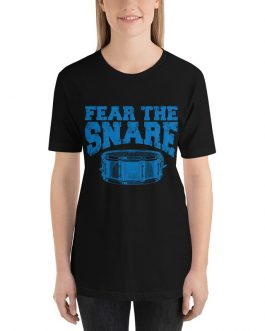 Fear the Snare Drum Unisex Short Sleeve T-shirt