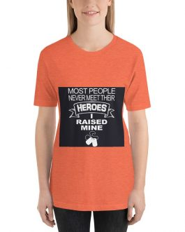 Heroes I Raised Mine Darj Back Unisex Premium T-Shirt