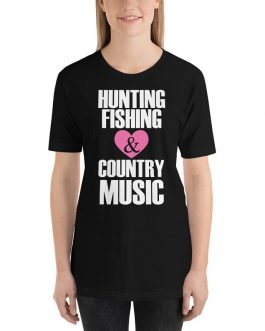 Hunting Fishing Country Music Unisex Short Sleeve T-Shirts