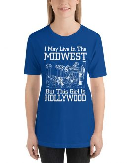 I May Live In The Midwest Unisex Premium T-Shirt