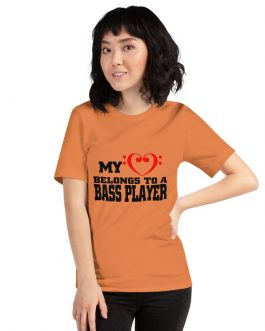 My Heart belongs to bass player Unisex Short Sleeve T-shirt