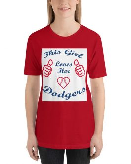 This Girl Loves Her Dodgers Unisex Premium T-Shirt