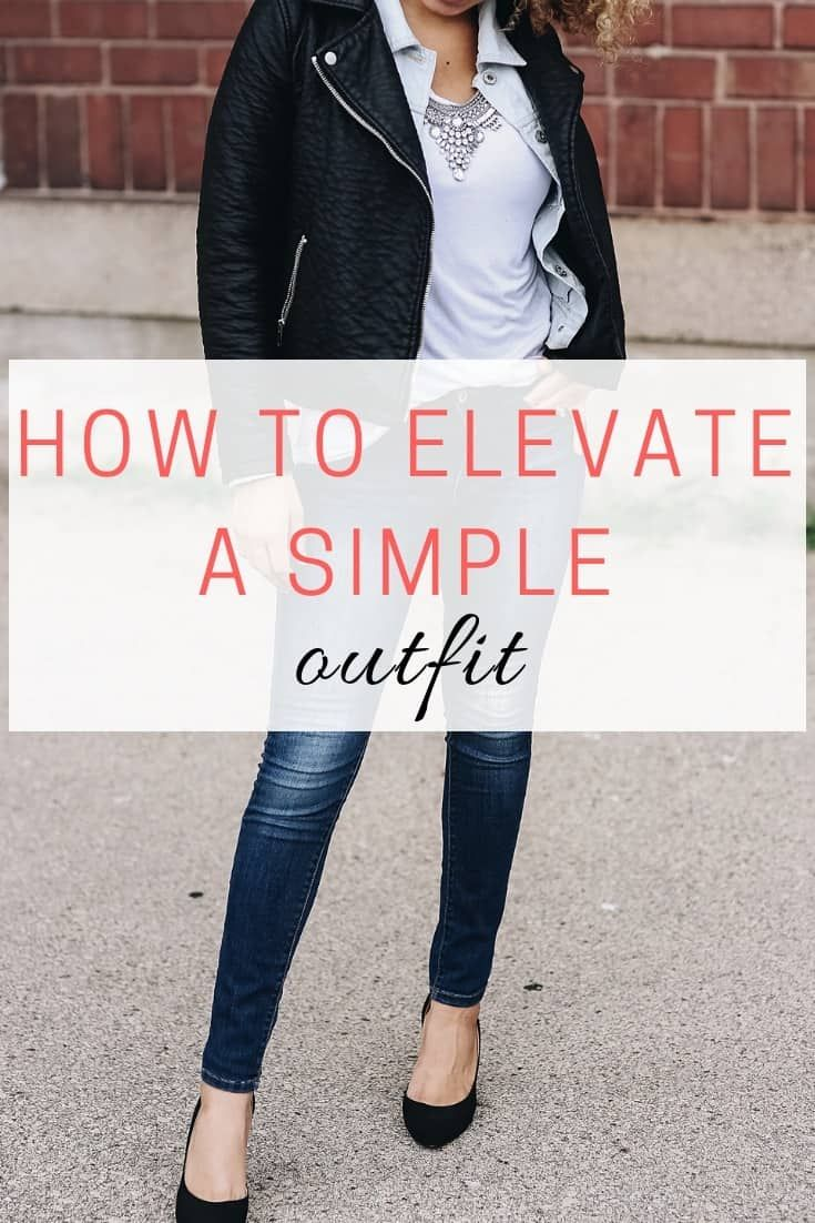 How to Elevate a Simple Tee and Jeans Outfit