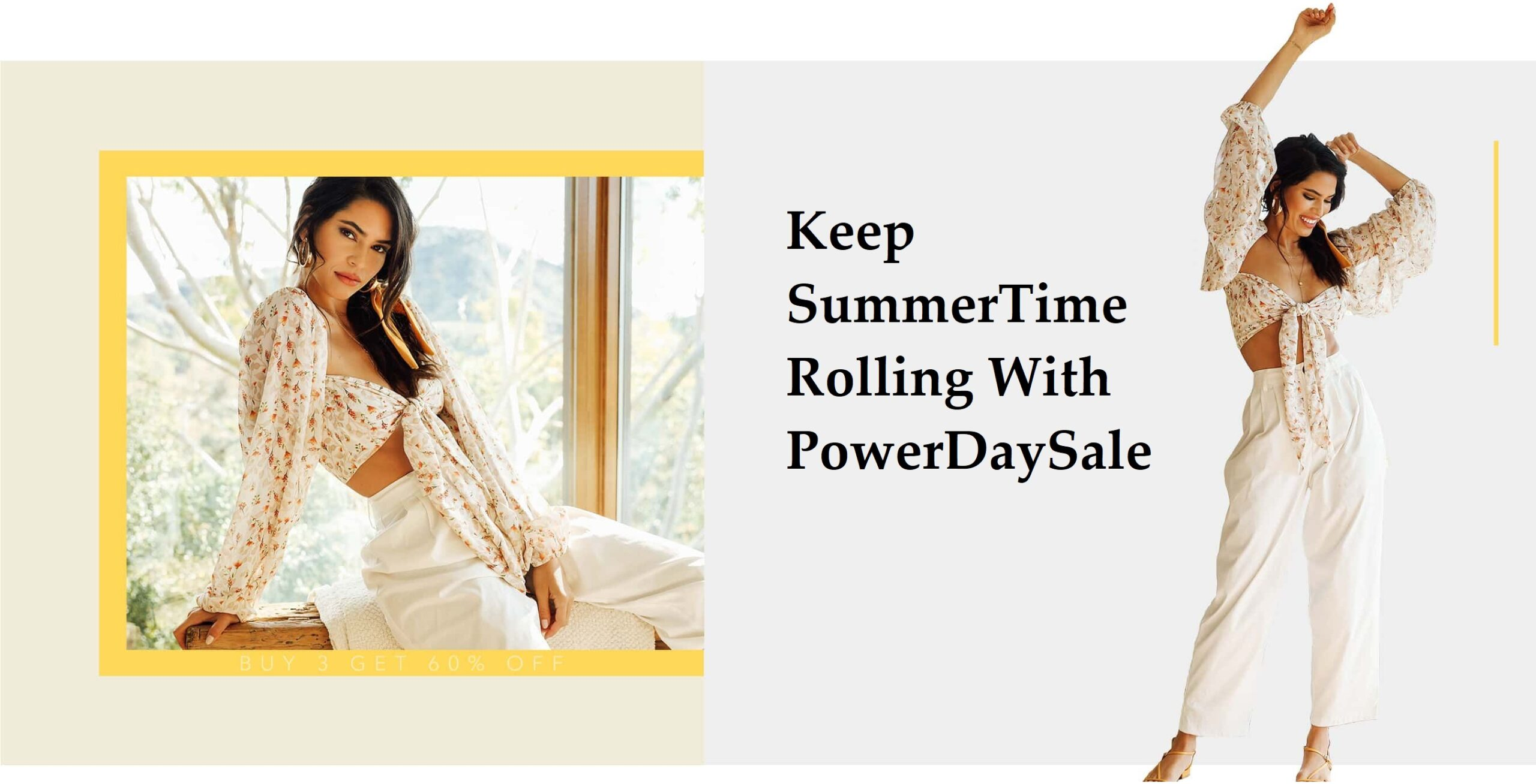 Keep summertime rolling With PowerDaySale