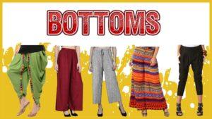 Bottom Wear For Women: