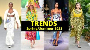 Read more about the article TRENDS SPRING & SUMMER 2021